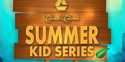 carmike-cinemas-summer-movies-for-kids