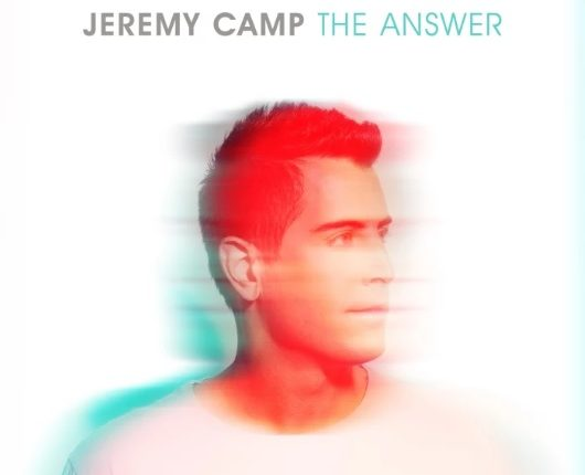 Jeremy Camp The Answer