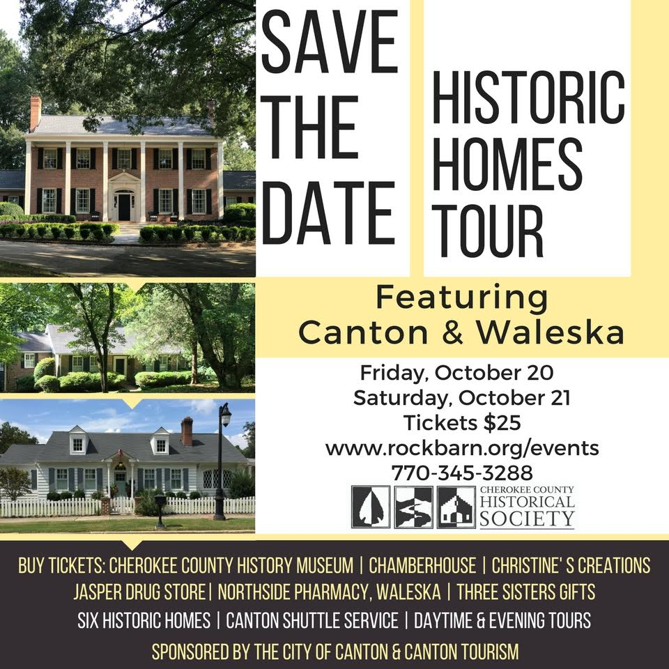 Historic Homes Tour featuring Canton & Waleska