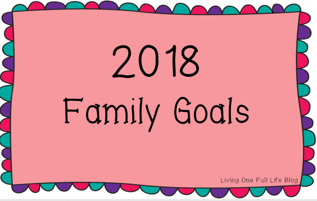 2018 Family Goals printable