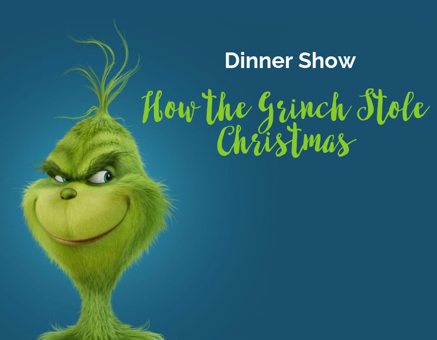 How-the-Grinch-Stole-Christmas-Dinner-Show